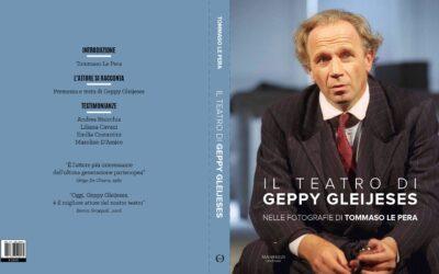 """Presentazione """"Il Teatro di Geppy Gleijeses nelle fotografie di Tommaso Lepera"""""""